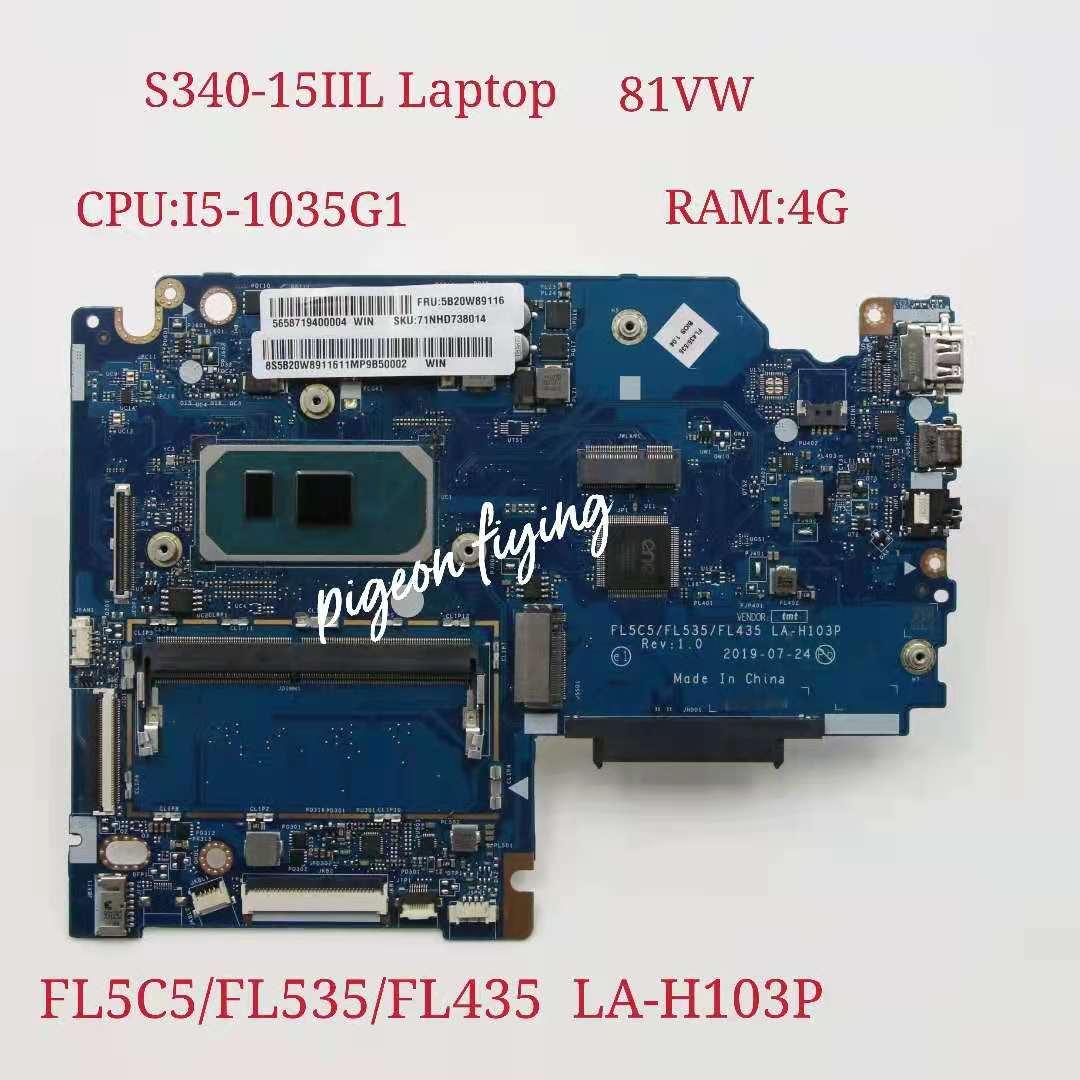 LA-H103P لينوفو Ideapad S340-15IIL اللوحة الأم للكمبيوتر المحمول وحدة المعالجة المركزية: I5-1035G1 UMA RAM:4G FRU:5B20W89115 5B20W89111 5B20W89116