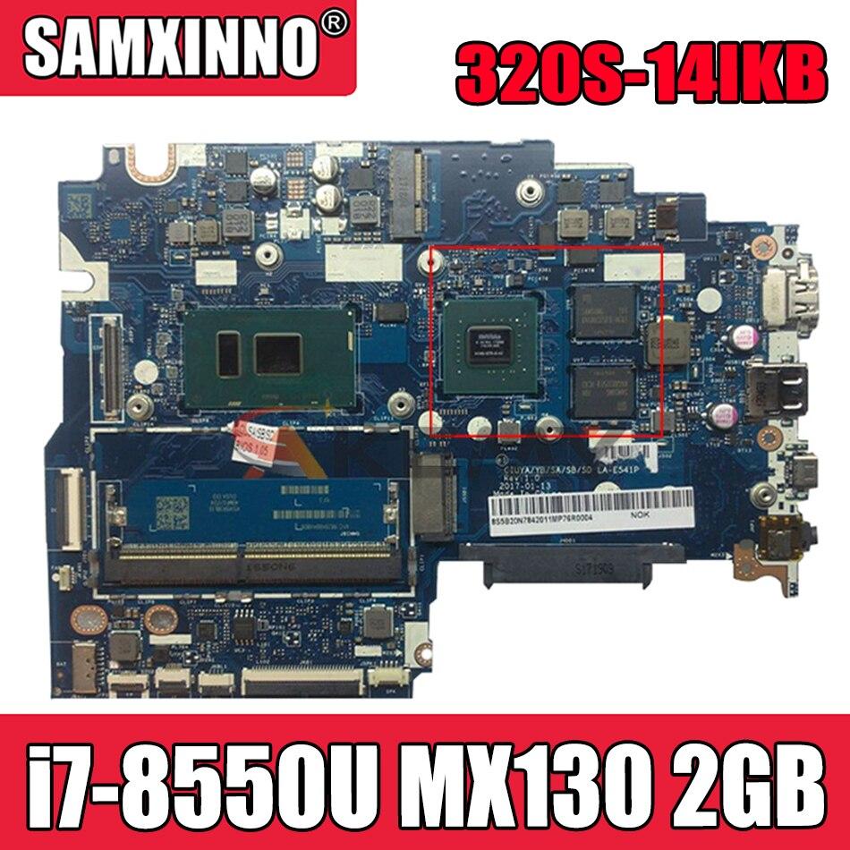 Akemy لينوفو 320S-14IKB 520S-14IKB اللوحة الأم للكمبيوتر المحمول LA-E541P وحدة المعالجة المركزية i7-8550U وحدة معالجة الرسومات MX130 2GB اختبار 100% العمل
