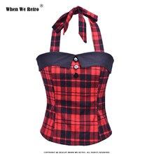 Kiedy mamy koszulka w stylu retro kobiety w czerwoną kratę tshirt bez rękawów Halte seksowne topy tShirt sznurowane Vintage moda bluzki z odkrytymi ramionami QY0859