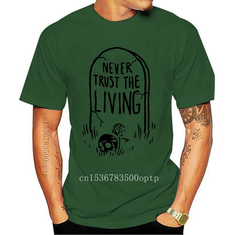 New Never Trust The Living Slogan T-Shirt Casual Halloween Grunge Tee Stylish Cotton Skull Graphic Grunge Tops Unisex quote Cami