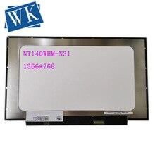 NT140WHM-N31 NT140WHM-N34 NT140WHM-N41 NT140WHM-N42 NT140WHM-N43 NT140WHM-N44 NT140WHM-N47 Écran Dordinateur Portable 1366*768 30pinTest UN