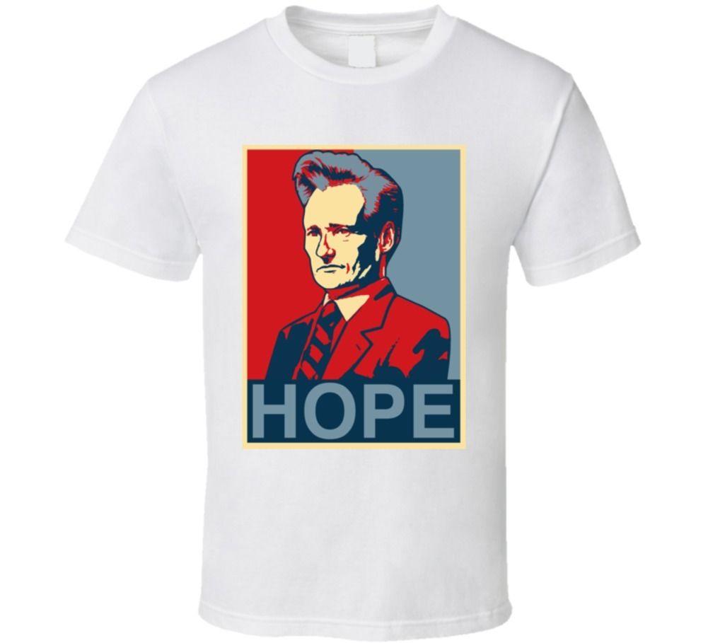 Conan Obrien esta noche Show Hope camiseta Cool Casual pride camiseta hombres Unisex nueva moda camiseta envío gratis tops ajax