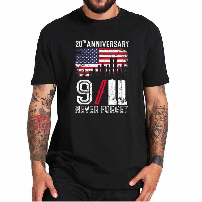 أبدا ننسى 9/11 20th الذكرى تي شيرت باتريوت يوم 2021 تي شيرت Crewneck أوم الاتحاد الأوروبي حجم 100% ملابس علوية من القطن المحملة