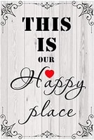 design this is our happy place tin metal sign wall art poster wall decoration outdoor indoor wall panel
