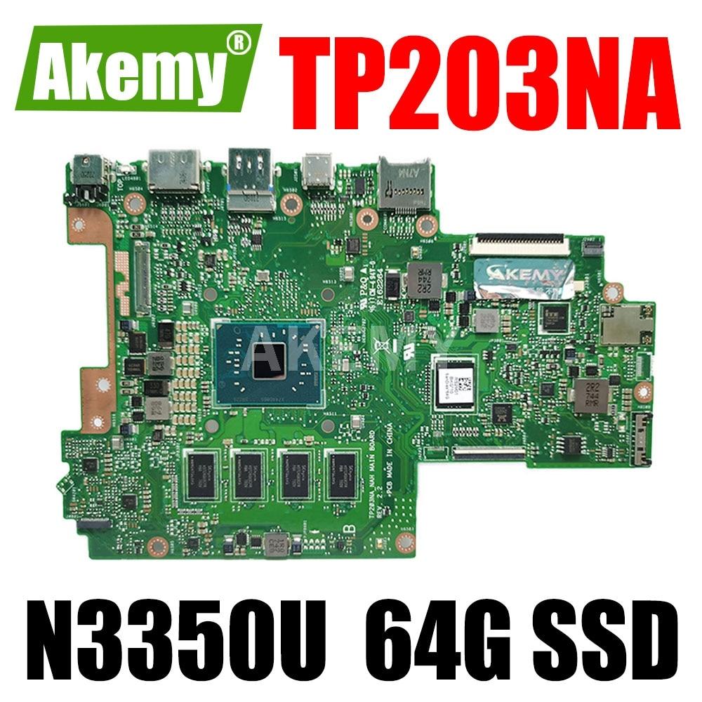 ERILLES لـ Asus VivoBook Flip 12 TP203NA TP203NAH Laotop اللوحة الرئيسية TP203NA اللوحة الأم W / N3350U 2GB RAM 64G SSD