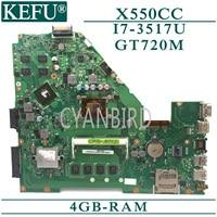 KEFU X550CC original mainboard for ASUS X550CC X550CL with 4GB-RAM I7-3517U GT720M Laptop motherboard