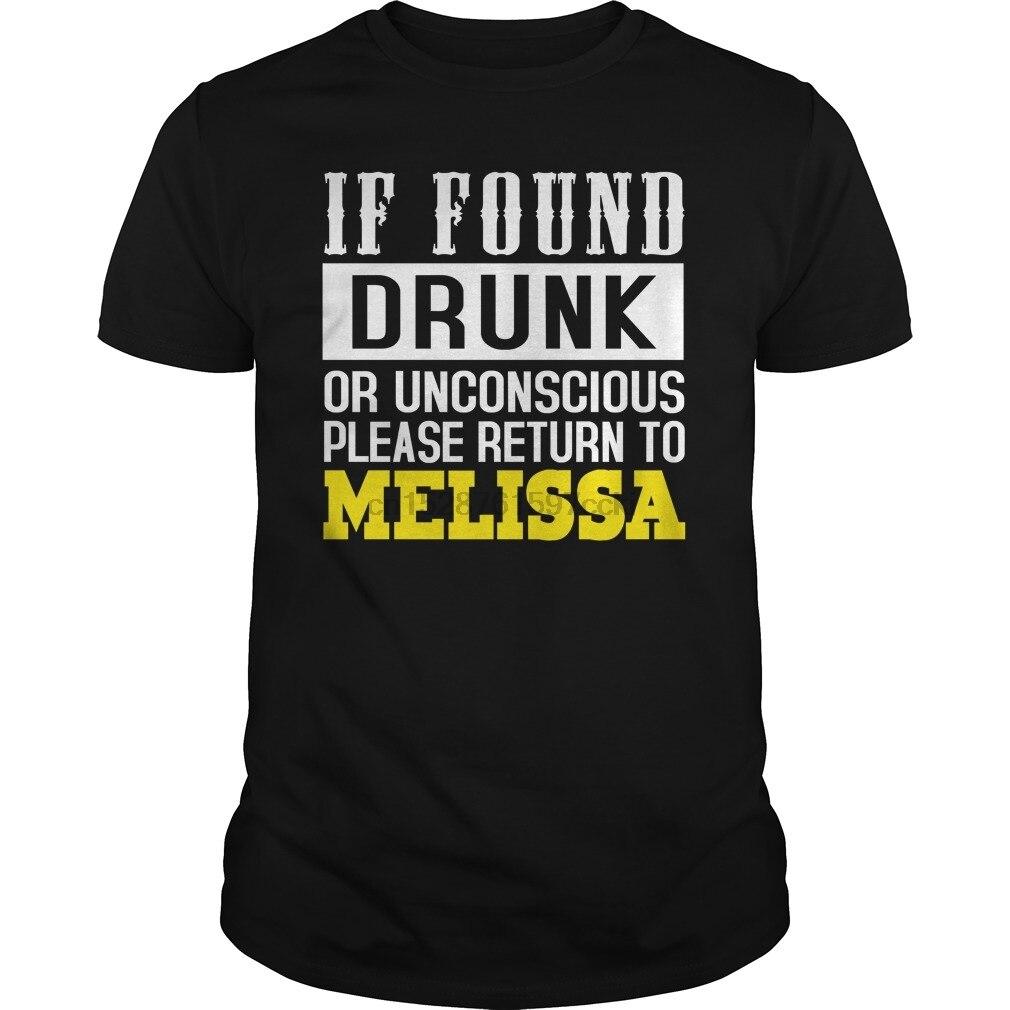 T-Shirt pour homme si on le trouve ivre ou inconscient, veuillez retourner à MELISSA T-Shirt imprimé cool