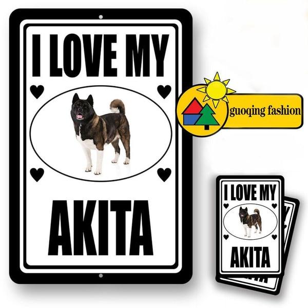 Me encanta mi Akita hombre cueva signo de uso interior y exterior
