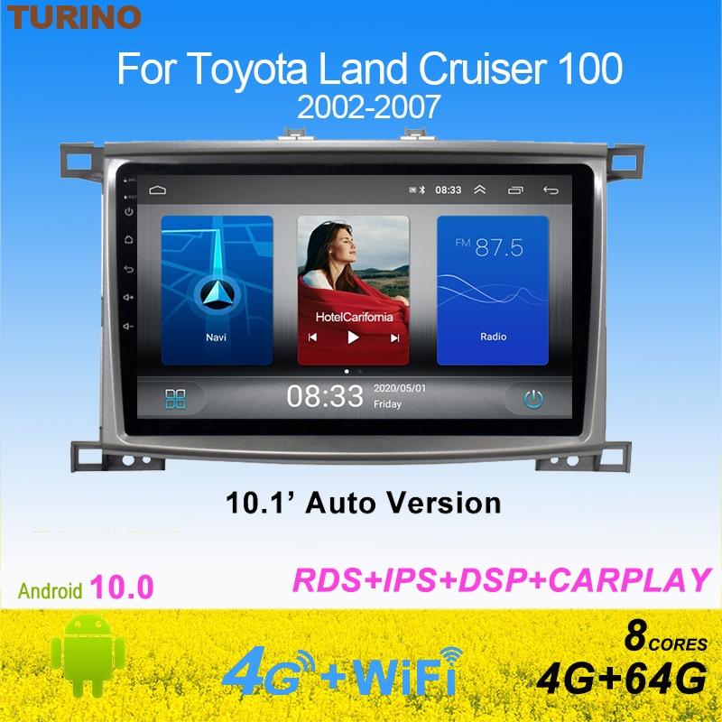 TURINO 10,1 Android10.0 IPS coche reproductor Multimedia para Toyota Land cruiser 100 2002-2007 Radio de navegación DVD GPS unidad SWC