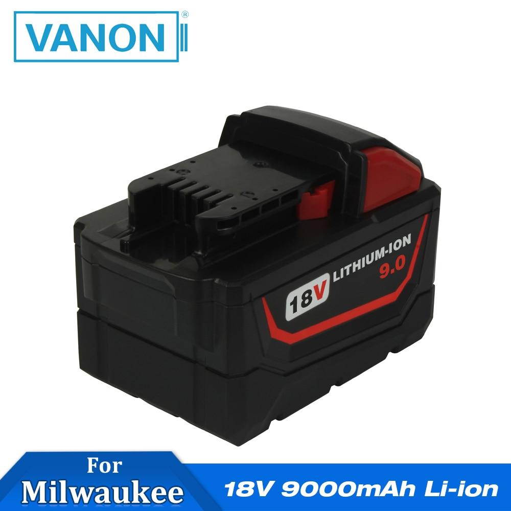 VANON para MILWAUKEE M18 batería 18V 9000mAh 9,0 Ah Li-ion recargable M18B ION de litio HD 48-11-1811 herramientas eléctricas inalámbricas