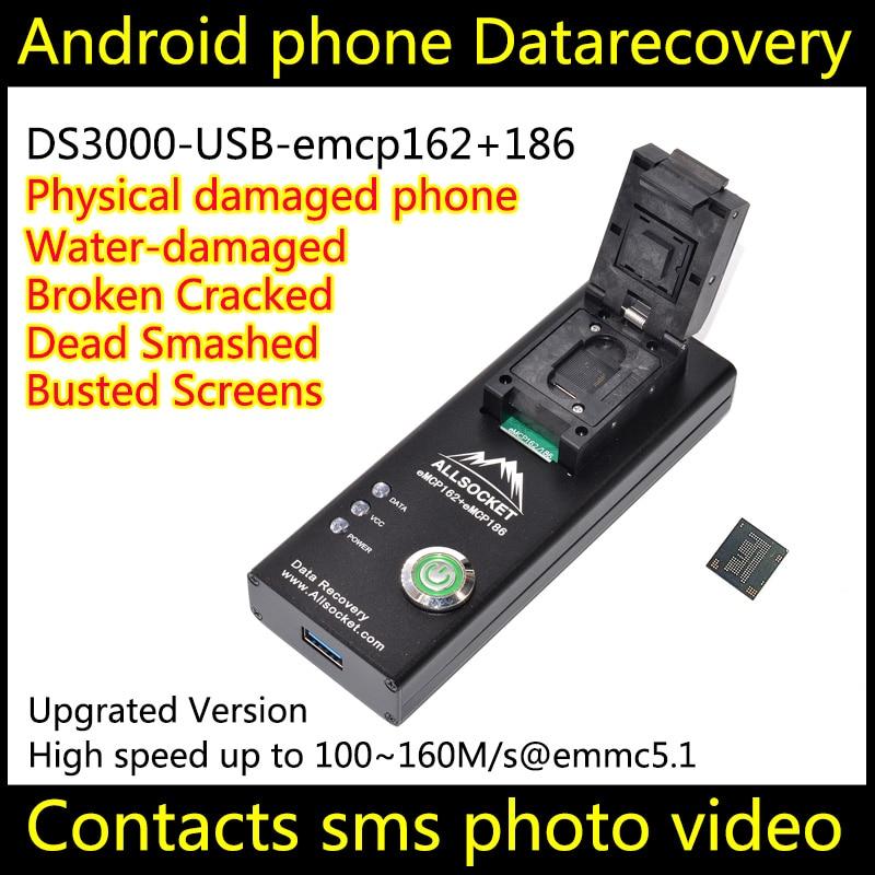 Recuperación de Datos teléfono android DS3000-USB3.0-emcp162 + 186 herramienta para retenedores restaurar contactos Sms rotos agua dañada muerta