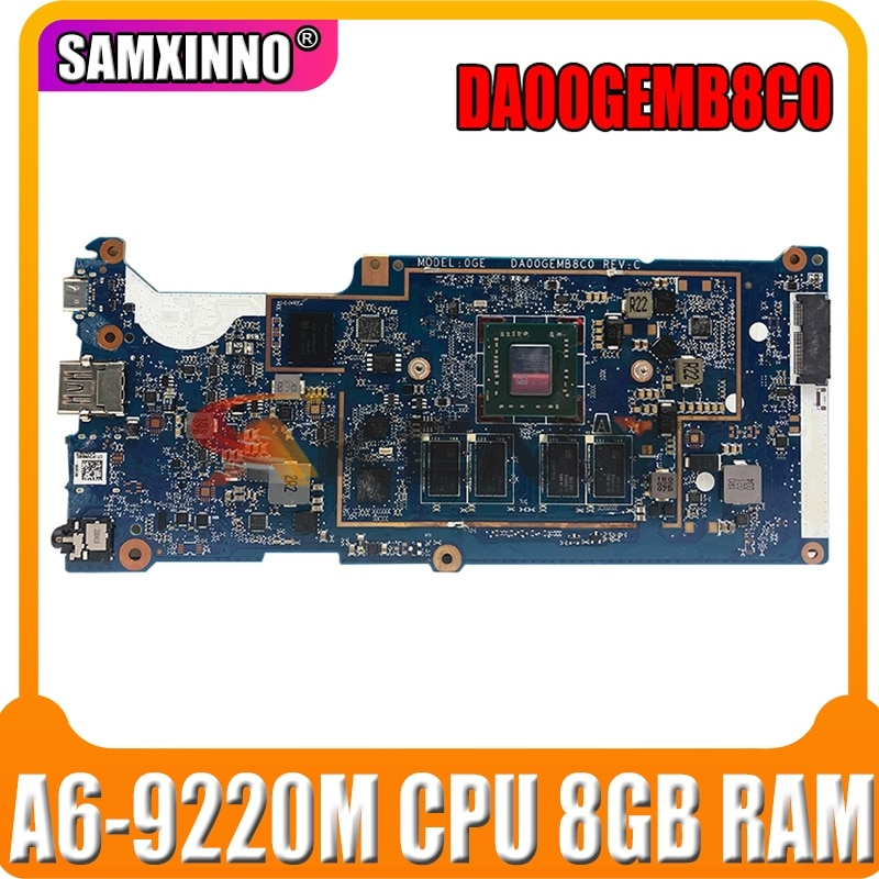 Akemy ل HP DA00GEMB8C0 اللوحة الأم الكمبيوتر المحمول Mianboard ث/A6-9220M وحدة المعالجة المركزية + 8 جيجابايت RAM