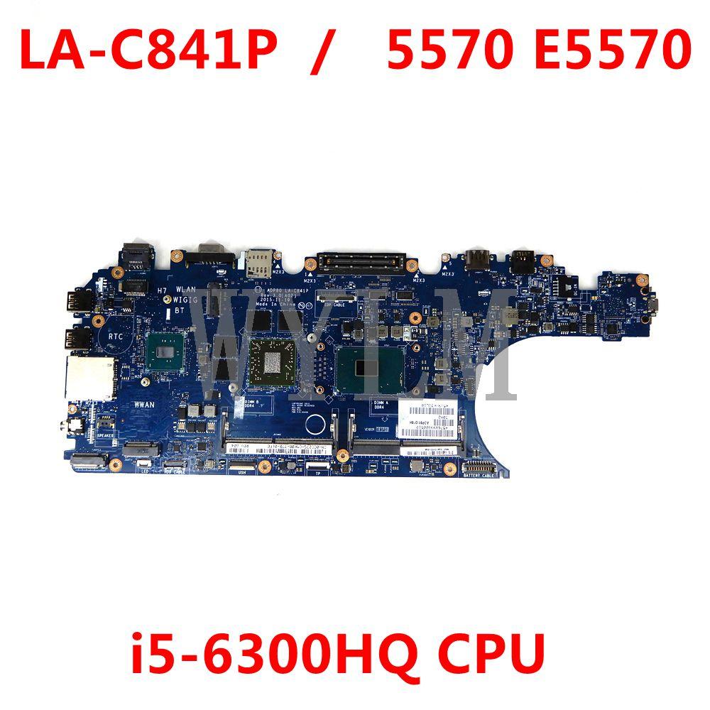 CN-0N0D6R 0N0D6R N0D6R لديل خط العرض 5570 E5570 اللوحة المحمول ADP80 LA-C841P مع i5-6300HQ CPU R7 M370 2G-GPU اختبار