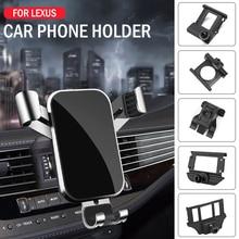 Car Mobile Phone Holder For Lexus ES LS NX RX UX 200 250 260 300 500 Mounts Stand GPS Gravity Navigation Bracket Car Accessories