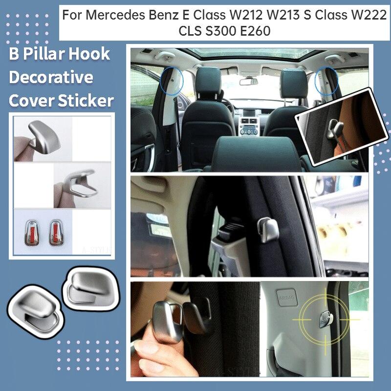 Para Mercedes Benz Clase E W212 W213 S clase W222 accesorios de coche CLS S300 E260 aleación B gancho cubierta decoración de embellecedor