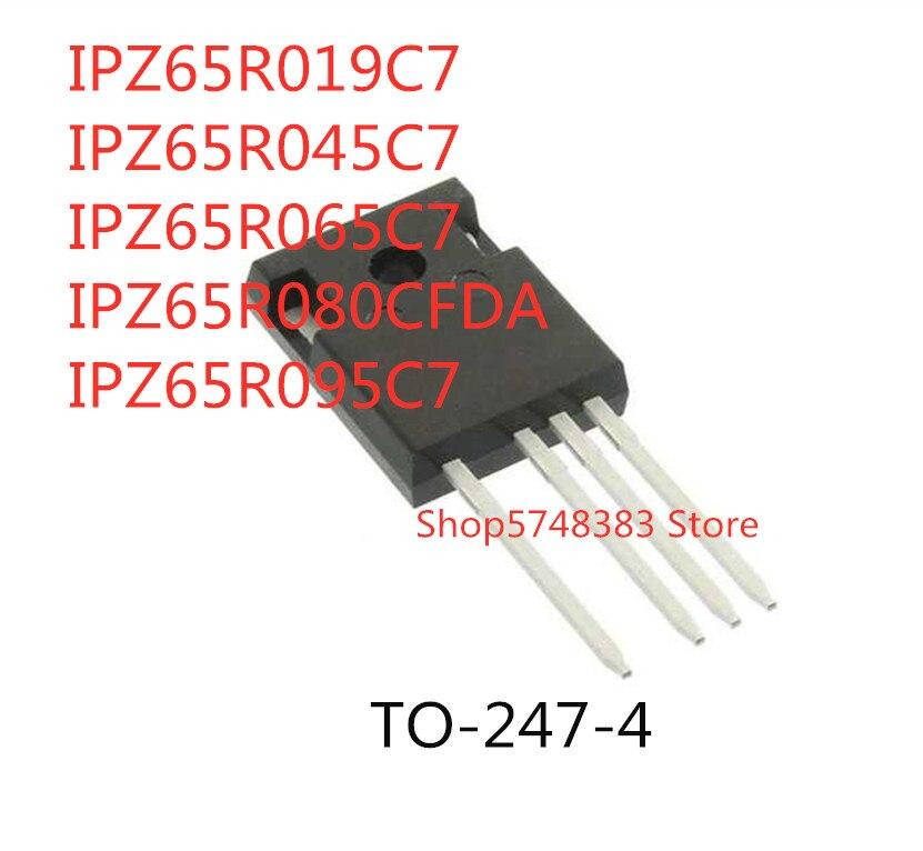 10 sztuk IPZ65R019C7 IPZ65R045C7 IPZ65R065C7 IPZ65R080CFDA IPZ65R095C7-247-4
