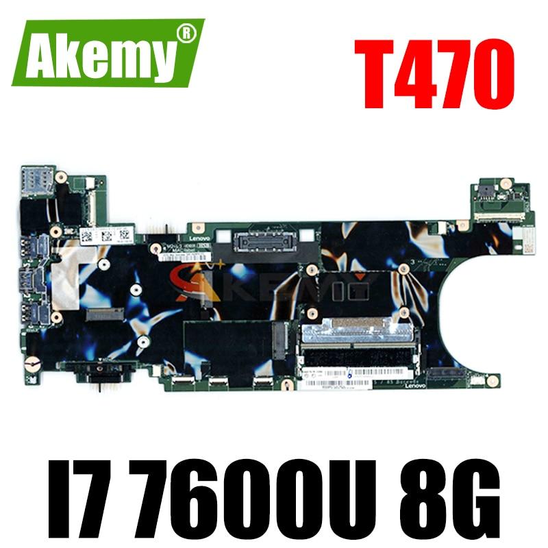 Akemy مناسبة لينوفو ثينك باد T470S دفتر اللوحة FRU 01ER347 01ER339 وحدة المعالجة المركزية I7 7600U 8G RAM 100% اختبار العمل