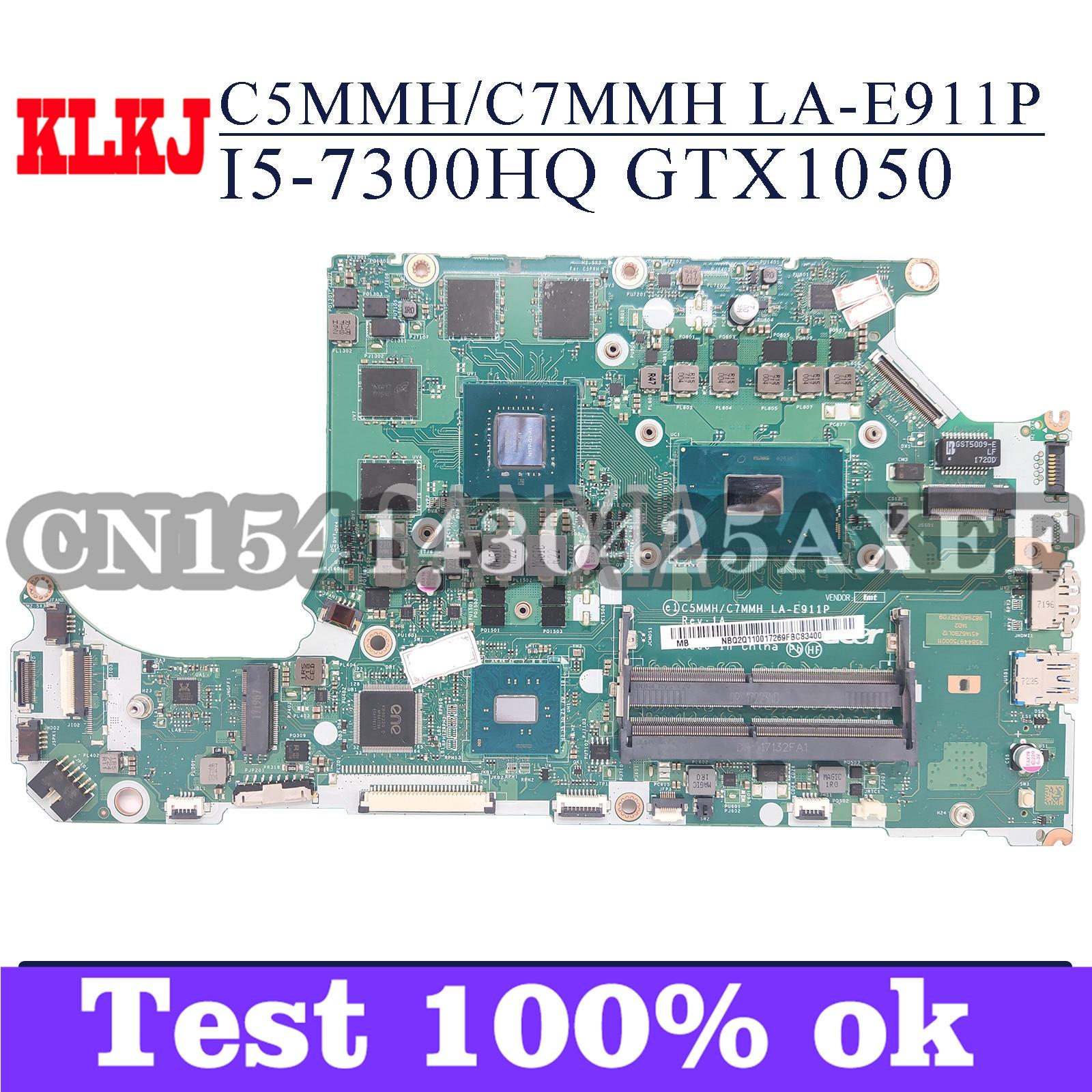 KLKJ C5MMH/C7MMH LA-E911P اللوحة لابتوب أيسر AN515-51G A715-71G اللوحة الأصلية I5-7300H GTX1050