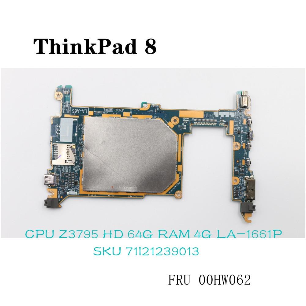 For Lenovo Thinkpad 8 Laptop Motherboard LA-A661P CPU Z3795 HD 64GB Memory 4GB FRU 00HW062