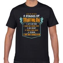 Tops T Shirt Men 6 stages of triathlon funny i triathletes O-Neck Vintage Geek Print Male Tshirt XXXL