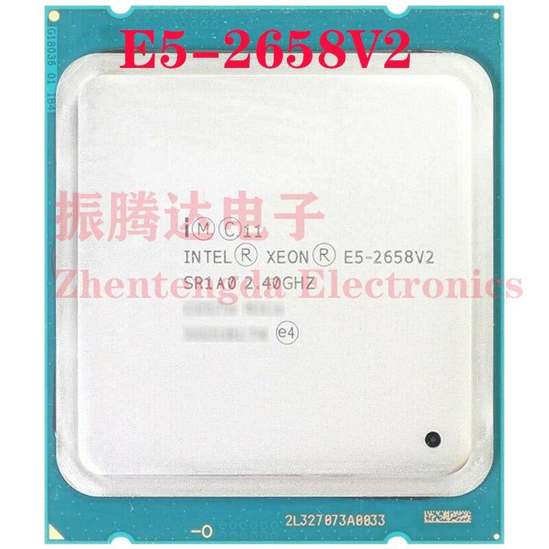 Intel Xeon E5-2658 v2 CPU 2.4GHz 25MB 10 Core 20 Thread LGA 2011 E5-2658v2 Server CPU Processor