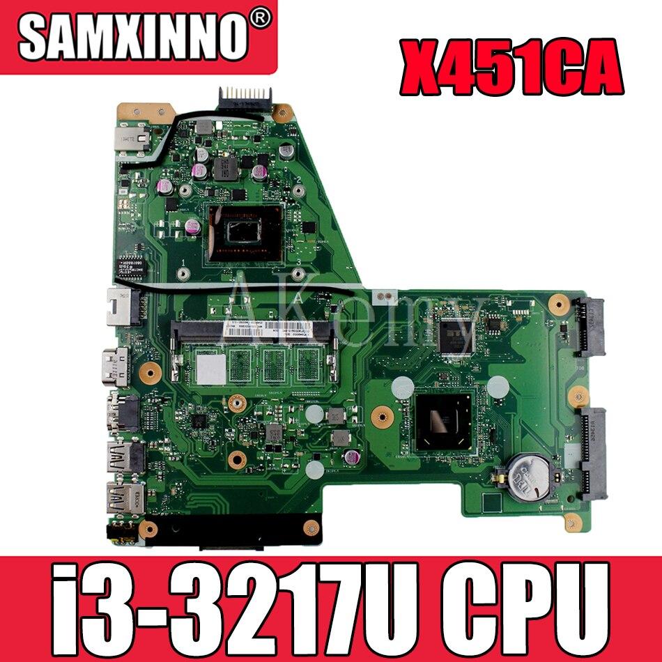 جديد! Akemy X451CA اللوحة الأم للكمبيوتر المحمول Asus X451C X451CA F451C اللوحة الرئيسية SR0N9 i3-3217U 100% اختبار OK