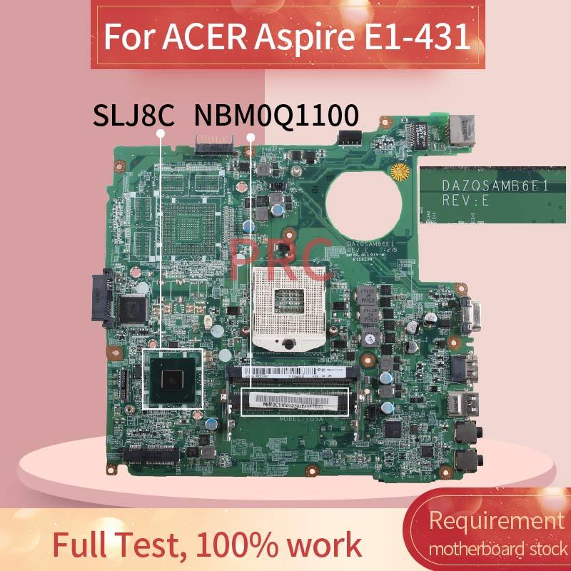 DAZQSAMB6E1 Para ACER Aspire E1-471 E1-471G E1-431 HM77 Notebook Mainboard NBM0Q11001 NB.V7B11.001 SLJ8C DDR3 Laptop Motherboard