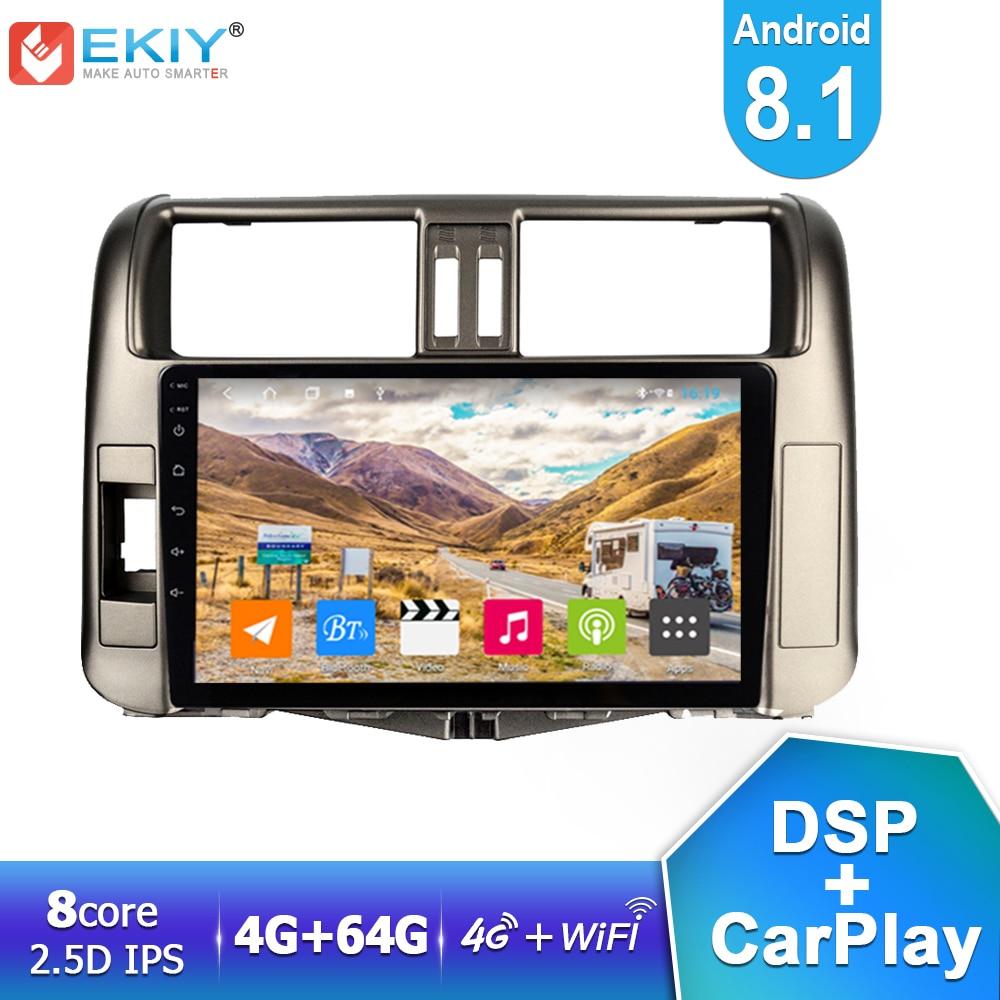 EKIY DSP IPS Android 8.1 voiture multimédia 4G + 64G pour Toyota Land Cruiser Prado 150 2010-2013 Radio stéréo GPS Navi Wifi Carplay