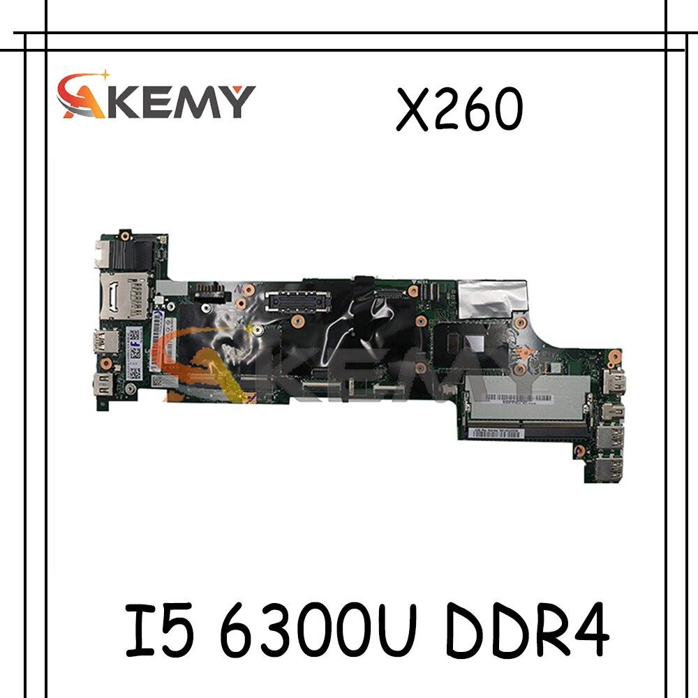 Akemy BX260 NM-A531 لينوفو ثينك باد X260 اللوحة المحمول FRU 00UP198 01EN195 01EN197 00UP194 CPU I5 6300U DDR4