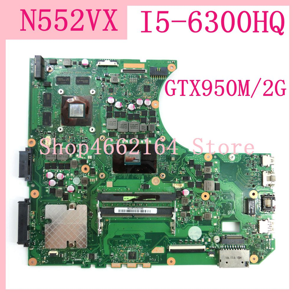 Placa base N552VX I5-6300HQ GTX950M/2G para ASUS N552VX N552V N552 placa base para ordenador portátil N552VX placa base N552VX probada