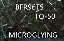 5PCS      BFR96TS     BFR96T    BFR96    TO-50