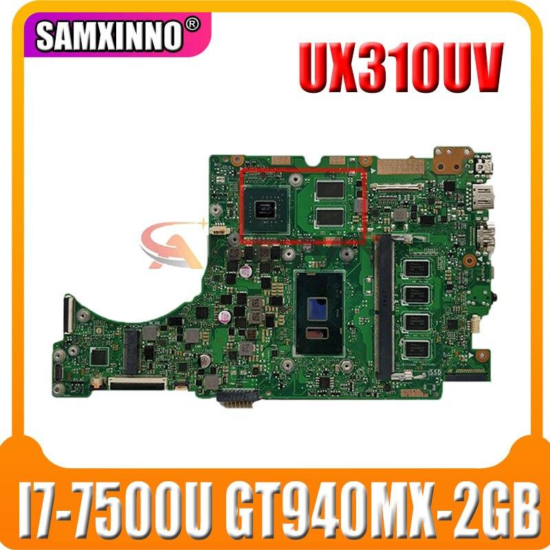UX310UV اللوحة الأم لأجهزة الكمبيوتر المحمول ASUS UX410UQK (14 بوصة) UX410U UX310U اللوحة الرئيسية الأصلية 8GB-RAM I7-7500U GT940MX-2GB