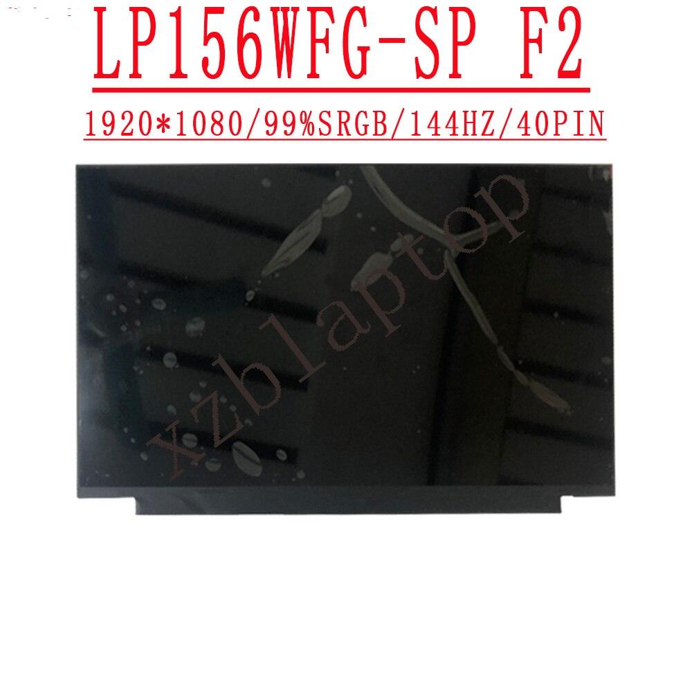 LP156WFG SPF2 15.6 ''1920*1080 eDP 40 دبوس IPS 144Hz 72% NTSC اللون 99% إس آر جي بي FHD ماتي صالح LP156WFG-SPB2 ل LG عرض العلامة التجارية