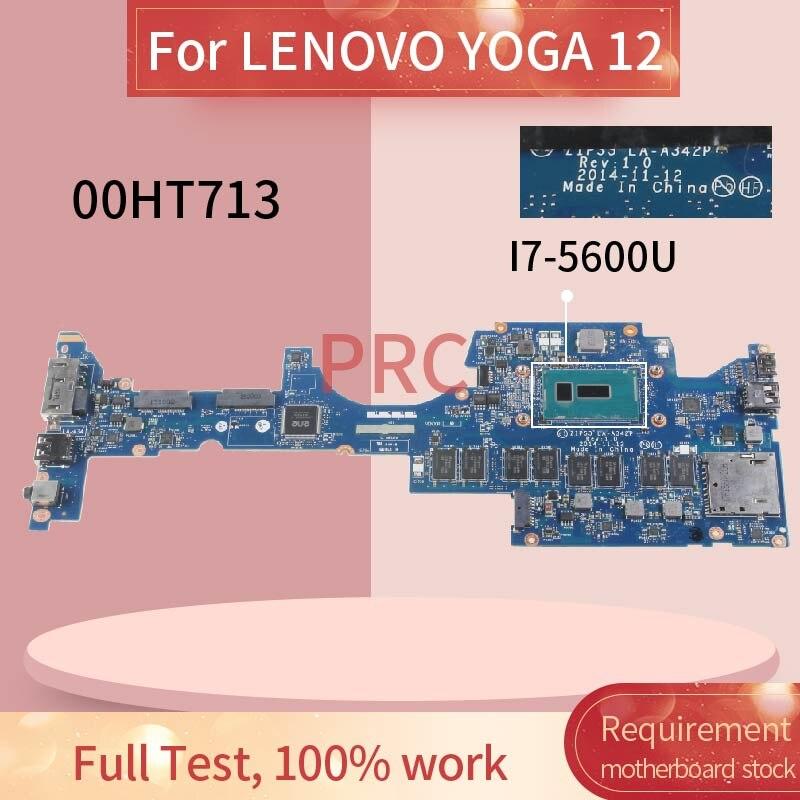 00HT713 placa base de computadora portátil para LENOVO YOGA 12 I7-5600U placa madre del cuaderno LA-A342P SR23V con 8GB de RAM DDR3
