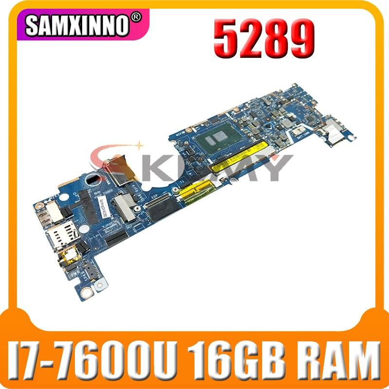 Akemy لأجهزة الكمبيوتر المحمول Dell Latitude 5289 اللوحة 7DCRR 07DCRR CN-07DCRR LA-E111P مع وحدة المعالجة المركزية I7-7600U 16GB RAM MB 100% اختبارها