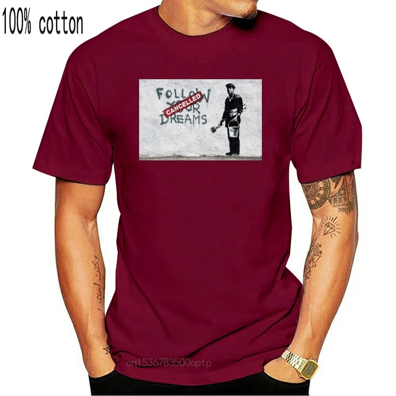 Siga seus sonhos banksy-camisa gráfica de algodão t manga curta e longa algodão personalizar camiseta