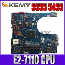 CN-0PDGN4 PDGN4 FOR DELL inspiron 5455 5555 laptop motherboard AAL12 LA-C142P REV:1.0(A00) E2-7110 m