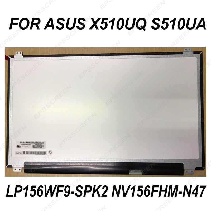 EDP 30PIN para ASUS X510UQ S510UA pantalla de ordenador portátil LP156WF9-SPK2 NV156FHM-N47 matriz LED LCD de pantalla de PANEL IPS FHD ultra-Delgado