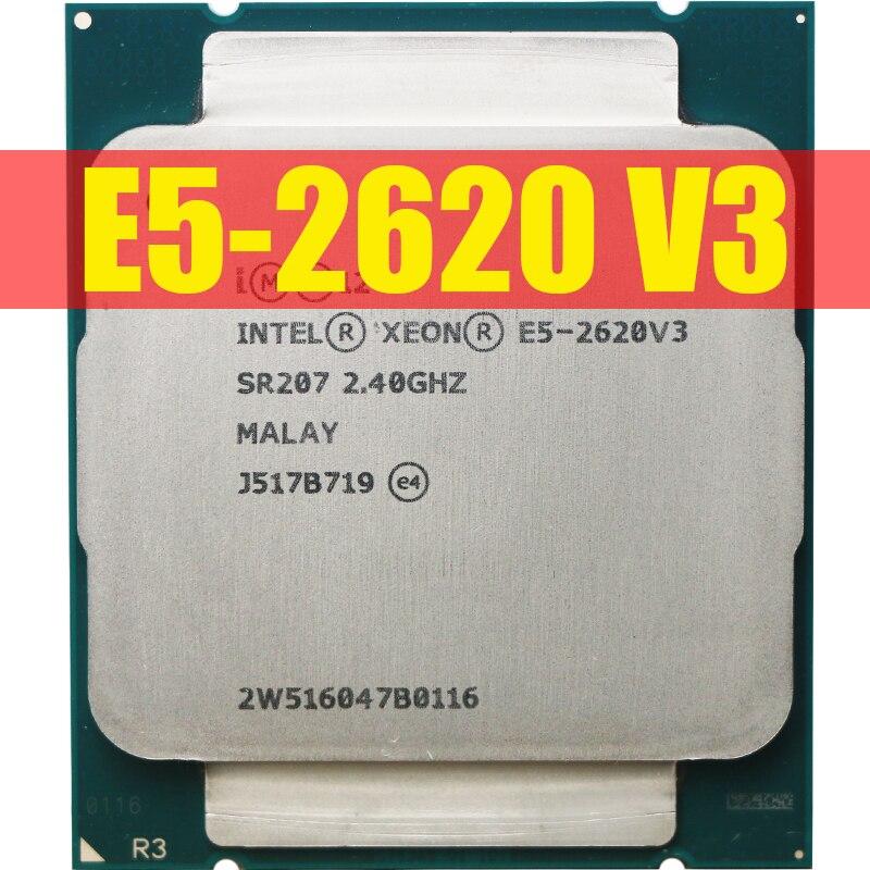 Процессор Intel Xeon E5 2620 V3 E5-2620 V3 procesador SR207 2,4 ГГц 6 ядер 85 Вт розетка LGA 2011-3 CPU E5 2620V3