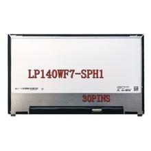 for Dell DP/N 0R6D8G Panel LP140WF7-SPH1 LP140WF7(SP)(H1) LP140WF7 SP H1 FHD 1920X1080 for Dell DP/N