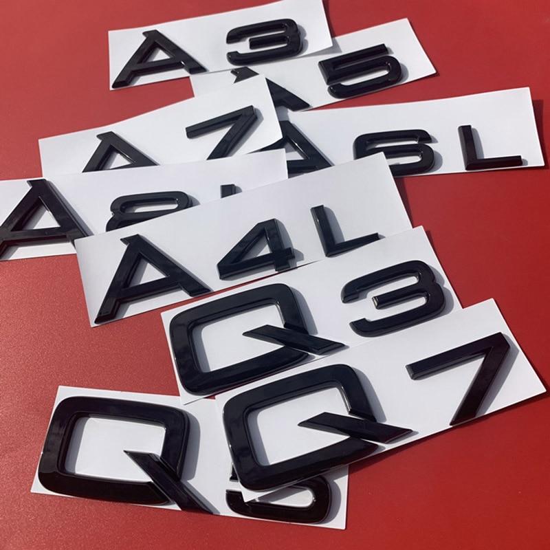 Para Audi brillante luminoso negro Q8 2,0 T 2,4 2,5 2,8 3,0 T 3,2 3,6 4,2 A3 A4L A5 A6L A7 A8L Q3 Q5 Q7 emblema de coche insignia pegatina de maletero