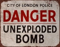 danger unexploded bomb london police vintage advert metal poster tin sign