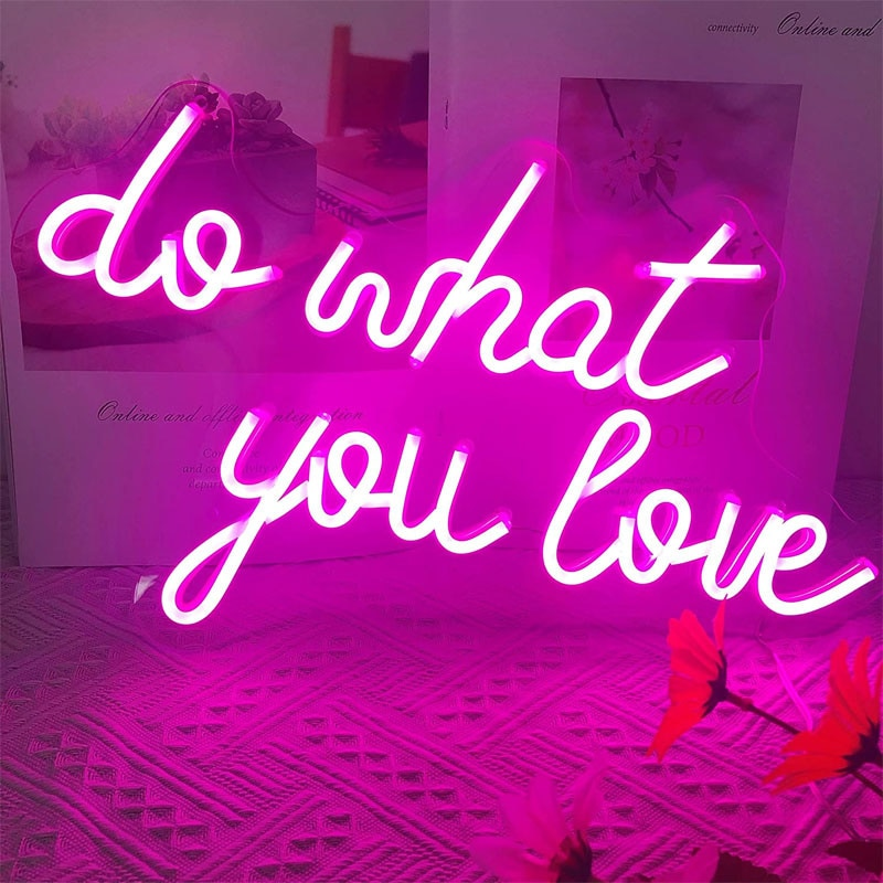 OHANEONK Neon Sign light of Do What You Love Signs Inspirational Words For Room Bedroom Bar Wall Decor Party backdrop Decor enlarge