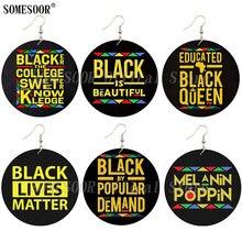 SOMESOOR Printed Black Sayings Popular Demand Wooden Drop Earrings Melanin Poppin Afro Queen Inspiring Writings For Women Gifts