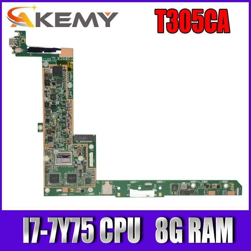 Akemy ل ASUS T305CA Laotop اللوحة الرئيسية T305C T305CA اللوحة مع 8 جرام رام I7-7Y75 وحدة المعالجة المركزية