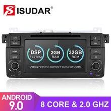 Autoradio Isudar 1 Din Android 9 pour BMW/E46/M3/MG/ZT/Rover 75/320/318/325 voiture multimédia DVD GPS Octa Core ROM 32GB caméra DVR