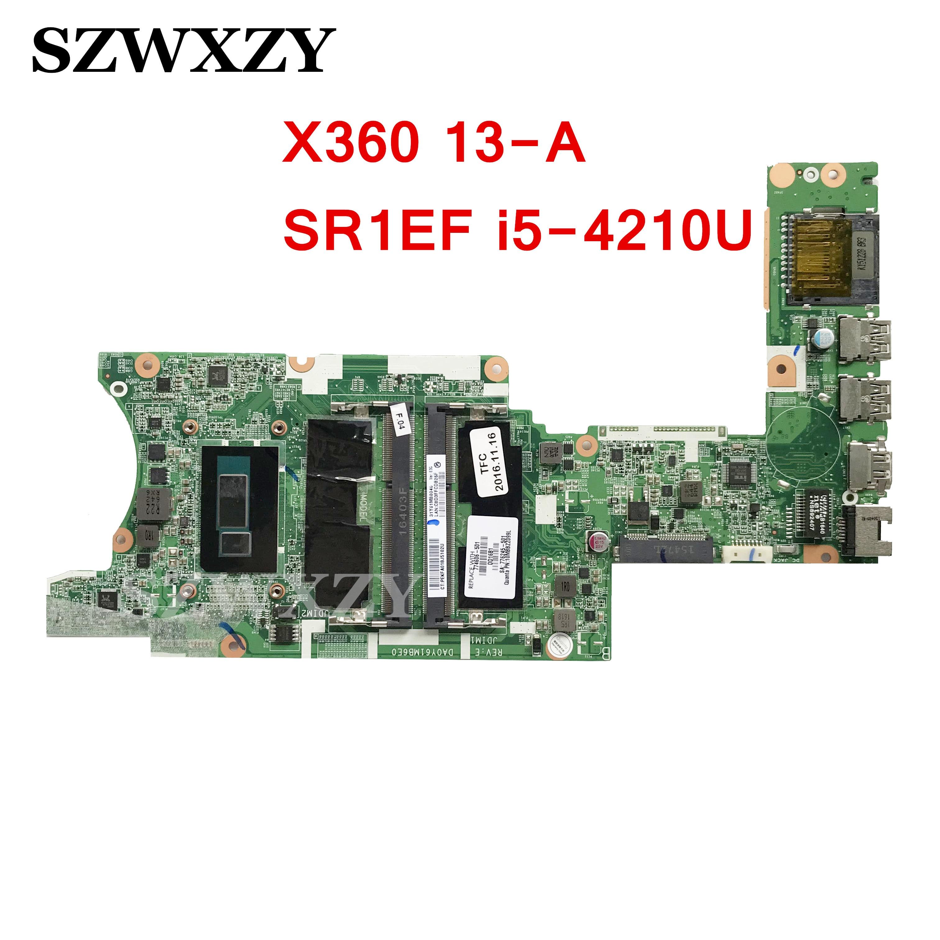 For HP Pavilion X360 13-A Laptop motherboard SR1EF I5-4210U DA0Y61MB6E0 774606-001 774606-601 774606-501