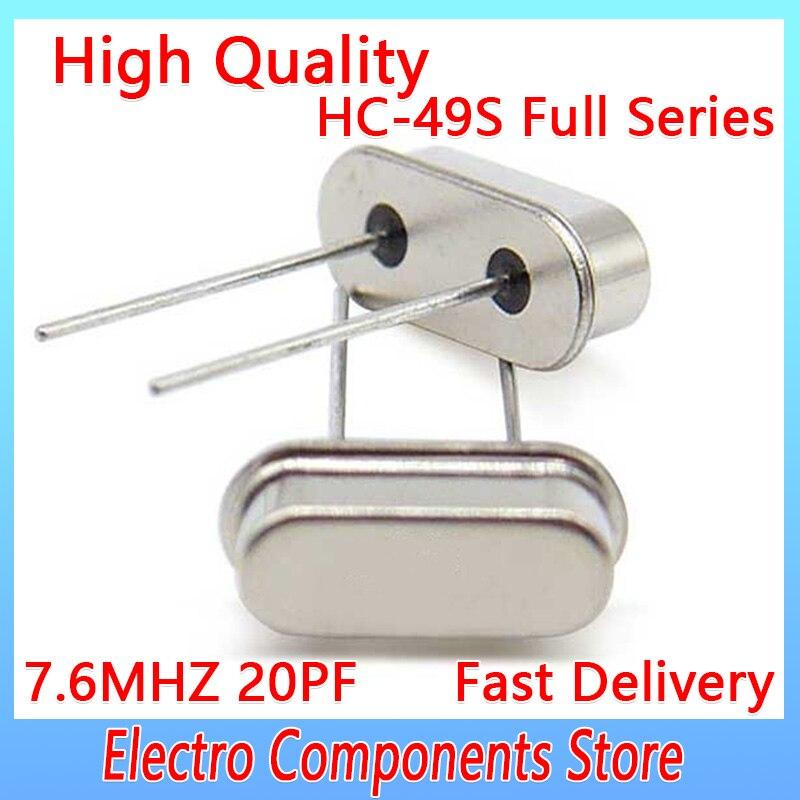 10 قطعة/الوحدة HC-49US 2Pin الكوارتز الرنين السلبي كريستال مذبذب HC-49S DIP-2 السلبي كريستال كوارتز 7.6 ميجا هرتز 20PF ± 20PPM
