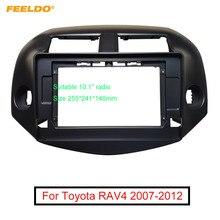 """FEELDO автомобильный стерео 2Din 10,1 """"большой экран Fascia Рамка адаптер для Toyota RAV4 07 12 аудио приборной панели комплект установки рамы"""