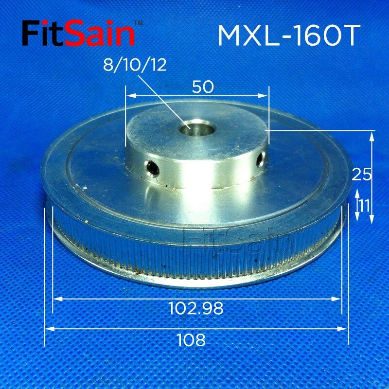 FitSain-MXL 160T Width 10mm Synchronous Wheel Stepper Motor Pulley Hole 8/10/12